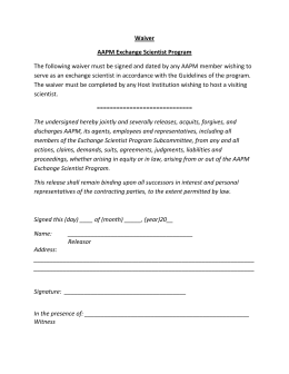 Waiver  AAPM Exchange Scientist Program  The following waiver must be signed and dated by any AAPM member wishing to  serve as an exchange scientist in accordance with the Guidelines of the program.