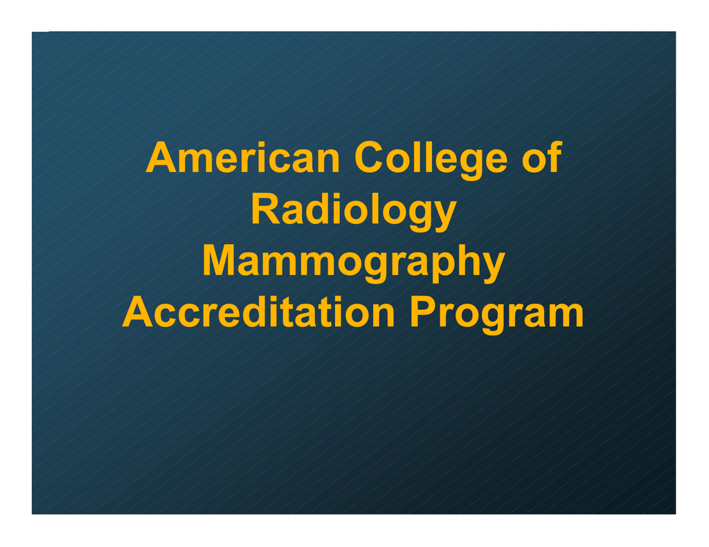 American college of radiology mammography accreditation program xflitez Gallery