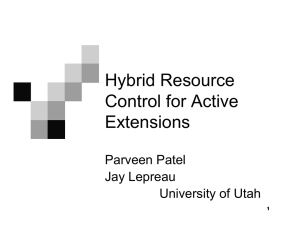 Hybrid Resource Control for Active Extensions Parveen Patel