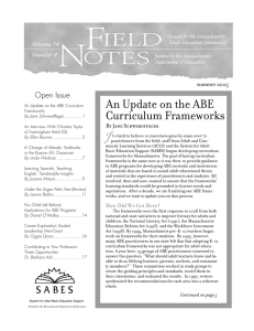 An Update on the ABE Curriculum Frameworks Open Issue summer 2005