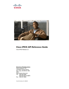 Cisco IPICS API Reference Guide