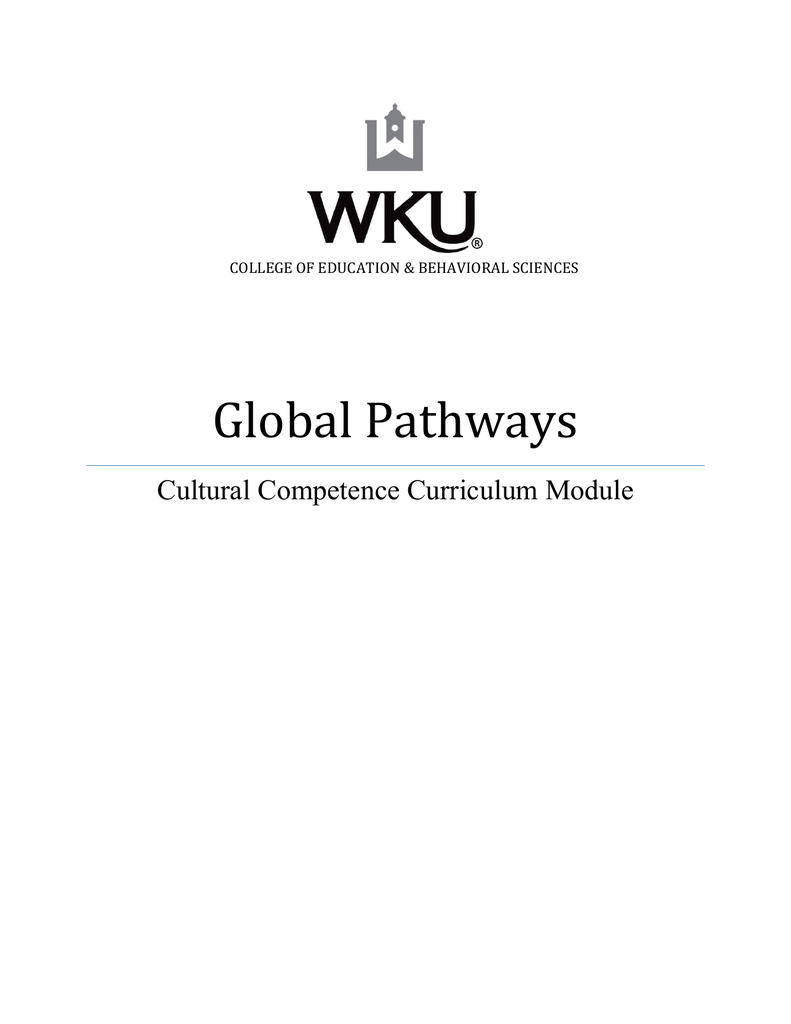 global pathways cultural competence curriculum module college of education  u0026 behavioral sciences