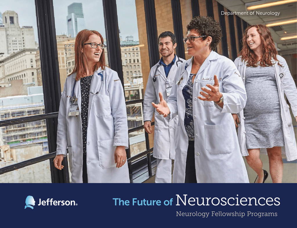 Neurosciences The Future of Neurology Fellowship Programs