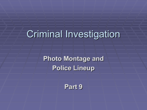 Criminal Investigation Photo Montage and Police Lineup Part 9