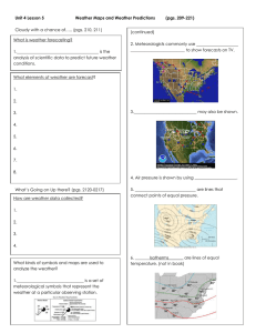 Unit 4 Lesson 5 Weather Maps and Weather Predictions (pgs. 209-221)
