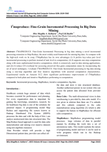 I mapreduce: Fine-Grain Incremental Processing In Big Data Mining
