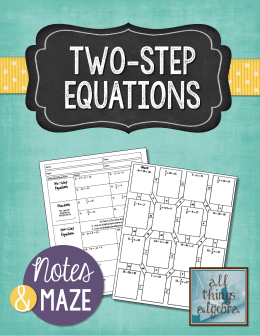 Notes TW0-STEP EQUATIONS MAZE