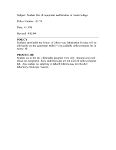 Subject:  Student Use of Equipment and Services in Davis...  Policy Number:  A5.70 Date:  4/15/96