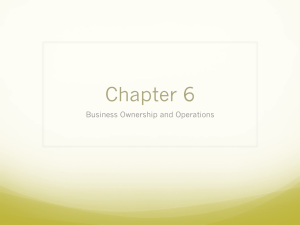 Chapter 6 Business Ownership and Operations