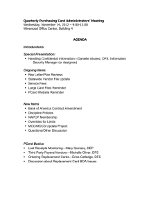 Quarterly Purchasing Card Administrators' Meeting AGENDA  Wednesday, November 14, 2012 – 9:00-12:00