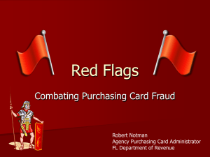 Red Flags Combating Purchasing Card Fraud Robert Notman Agency Purchasing Card Administrator