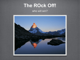 The ROck Off! who will win?
