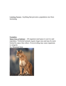 Limiting Factors- Anything that prevents a population size from increasing. Examples:
