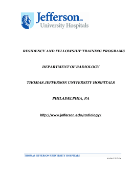 RESIDENCY AND FELLOWSHIP TRAINING PROGRAMS DEPARTMENT OF RADIOLOGY THOMAS JEFFERSON UNIVERSITY HOSPITALS
