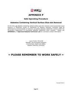 APPENDIX P Safe Operating Procedure Asbestos Containing Vertical Surface Glue-dot Removal