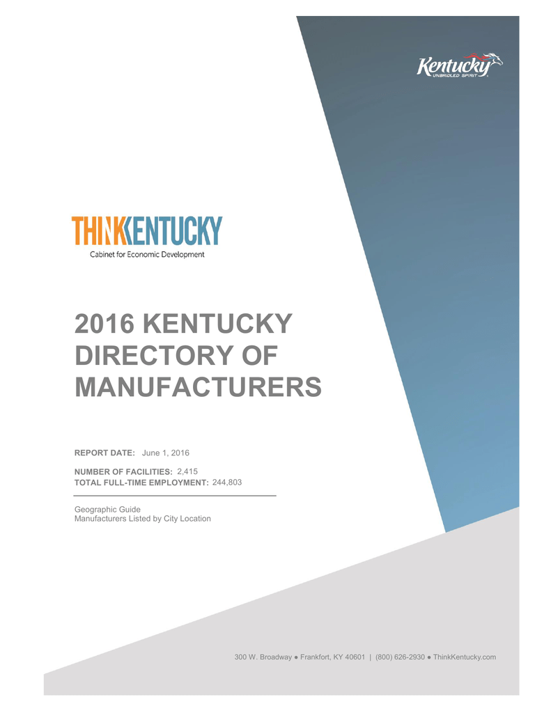 2016 KENTUCKY DIRECTORY OF MANUFACTURERS REPORT DATE