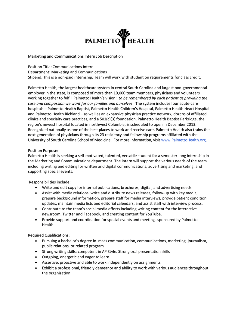 Marketing And Communications Intern Job Description Position Title:  Communications Intern