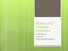 Money and Financial Institutions CHAPTER 12