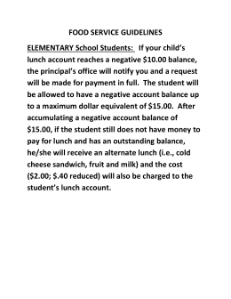FOOD SERVICE GUIDELINES ELEMENTARY School Students:   If your child's