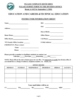 EDUCATION AND CAREER &TECHNICAL EDUCATION  INSTRUCTOR INFORMATION SHEET PLEASE COMPLETE BOTH SIDES