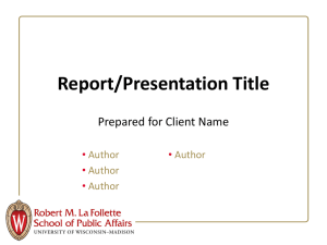 Report/Presentation Title Prepared for Client Name • Author