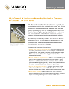 High-Strength Adhesives are Replacing Mechanical Fasteners for Durable, Low-Cost Bonds high-strength adhesives