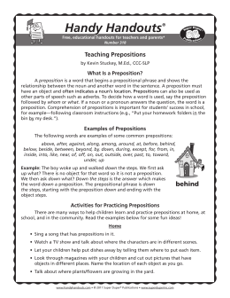 Handy Handouts Teaching Prepositions What Is a Preposition?