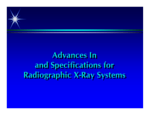 Advances In and Specifications for Radiographic X-Ray Systems