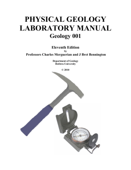 PHYSICAL GEOLOGY LABORATORY MANUAL Geology 001