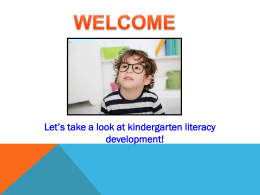 Let's take a look at kindergarten literacy development!