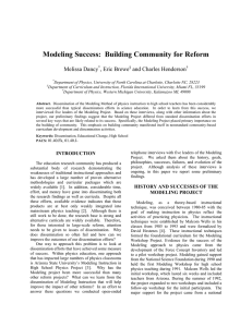 Modeling Success:  Building Community for Reform Melissa Dancy , Eric Brewe