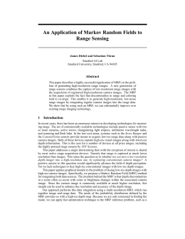 An Application of Markov Random Fields to Range Sensing Abstract