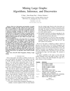 Mining Large Graphs: Algorithms, Inference, and Discoveries U Kang , Duen Horng Chau