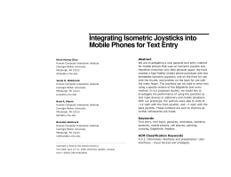 Integrating Isometric Joysticks into Mobile Phones for Text Entry Abstract