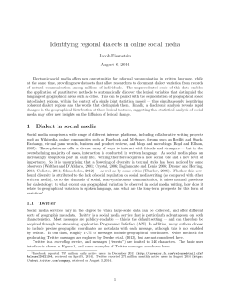 Identifying regional dialects in online social media Jacob Eisenstein August 6, 2014