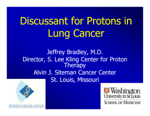 Discussant for Protons in Lung Cancer
