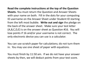 Read the complete instructions at the top of the Question Sheets.