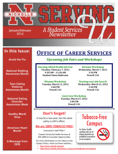 Office of Career Services In this Issue:  Upcoming Job Fairs and Workshops