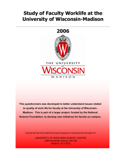 Study of Faculty Worklife at the University of Wisconsin-Madison 2006