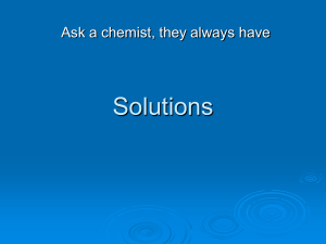Solutions Ask a chemist, they always have