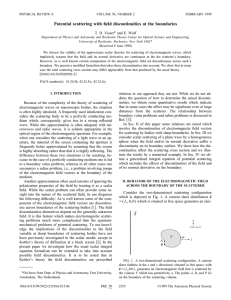 Potential scattering with field discontinuities at the boundaries * T. D. Visser