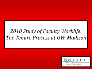 2010 Study of Faculty Worklife: The Tenure Process at UW-Madison