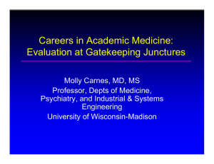 Careers in Academic Medicine: Evaluation at Gatekeeping Junctures