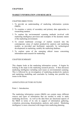 CHAPTER 8 MARKET INFORMATION AND RESEARCH CHAPTER OBJECTIVES 1.