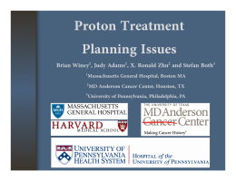 Proton Treatment Planning Issues Brian Winey , Judy Adams