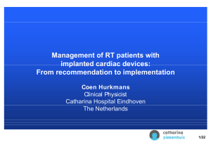 Management of RT patients with implanted cardiac devices: From recommendation to implementation