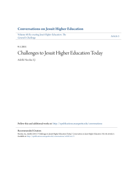 Challenges to Jesuit Higher Education Today Conversations on Jesuit Higher Education