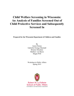 Child Welfare Screening in Wisconsin: Child Protective Services and Subsequently