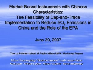 Market-Based Instruments with Chinese Characteristics: The Feasibility of Cap-and-Trade Implementation to Reduce SO