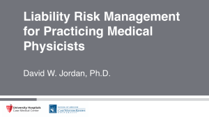 Liability Risk Management for Practicing Medical Physicists